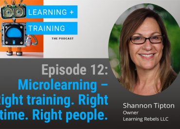 Microlearning - Right training. Right time. Right People